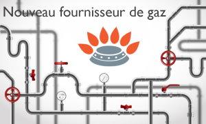 Nouveau fournisseur de gaz